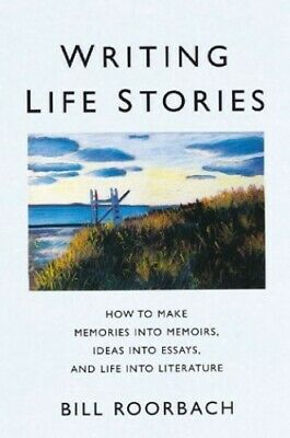 Writing Life Stories by Roorbach, Bill Paperback Book The Cheap Fast Free Post