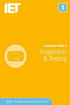 Guidance Note 3 Inspection & Testing 8th Edition 2018 9781785614521 BS7671 18th