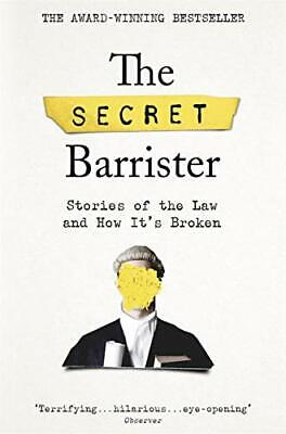 The Secret Barrister: Stories of the  by The Secret Barrister New Paperback Book
