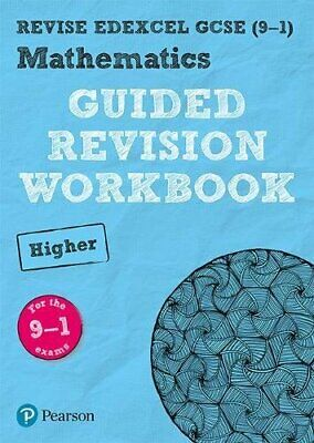 REVISE Edexcel GCSE (9-1) Mathematics Higher Guided Revision Workbook: for the 2