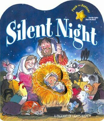 Silent Night: A Pageant of Lights Book (Candle Bible for Todd... Board book Book