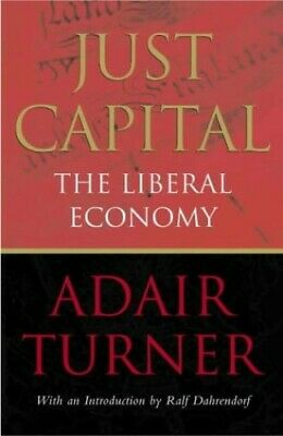 Just Capital by Turner, Adair Hardback Book The Cheap Fast Free Post