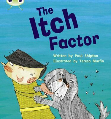 Bug Club Phonics Bug Set 27 The Itch Factor by Shipton, Paul Paperback Book The