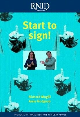 Start to Sign! by Magill, Richard A. Paperback Book The Cheap Fast Free Post