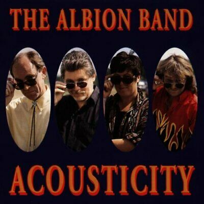 Albion Band - Acousticity - Albion Band CD 1UVG The Cheap Fast Free Post The