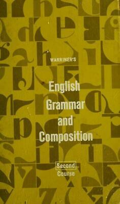 Warriner's English Grammar and Composition: Complete Course  (ExLib)