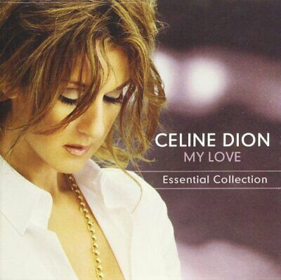 Celine Dion - My Love: Essential Collection CD NEW