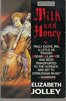 Milk And Honey (King Penguin S.) by Jolley, Elizabeth Paperback Book The Cheap