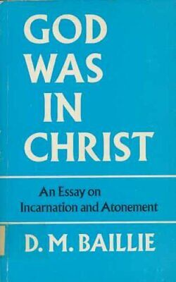 God Was in Christ (Faber paper covered editio... by Baillie, Donald M. Paperback