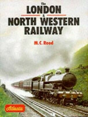 London and North Western Railway by Reed, Malcolm Christopher Hardback Book The