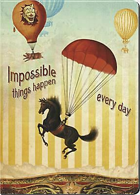 Impossible Things Happen Every Day Journal