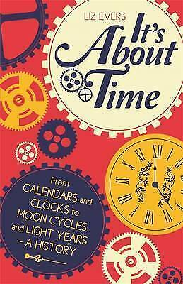 It's About Time by Liz Evers Hardback Book 2013