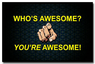 14085 You Are Awesome - Motivational Inspirational Quotes Art Print POSTER AU