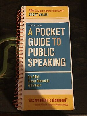 A Pocket Guide to Public Speaking 4th Edition 2012 by Dan O'hair, Hannah.....