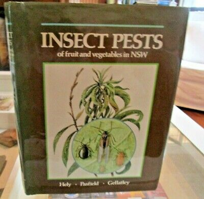 Insect Pests Of Fruit & Vegetables In New South Wales. Australia. Horticulture