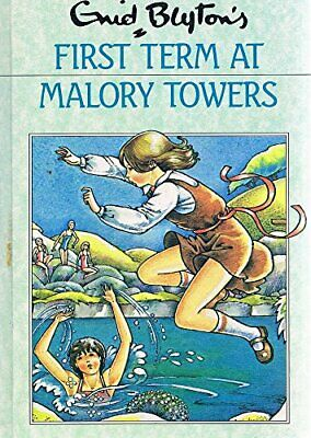 Malory Towers : First Term at Malory Towers ; Second ... by Blyton, Enid (prepar