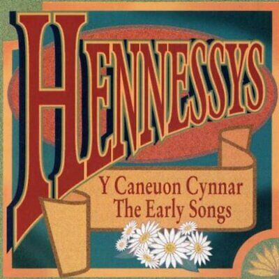 Hennessys - Y Caneuon Cynnar: The Early Songs - Hennessys CD 3EVG The Cheap Fast
