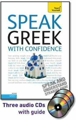 Speak Greek with Confidence with Three Audio CDs: A Teach Yourself Guide (TY: Co