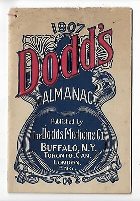 1907 Dodd's Almanac Dodds Medicine Co Buffalo Toronto London Medical Advice