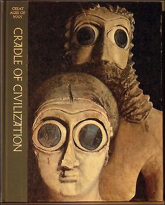 Great Ages of Man: Cradle of Civilization, A History of The World's Cultures