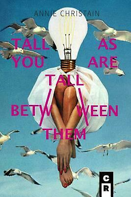 Tall As You Are Tall Between Them by Annie Christain (English) Paperback Book Fr