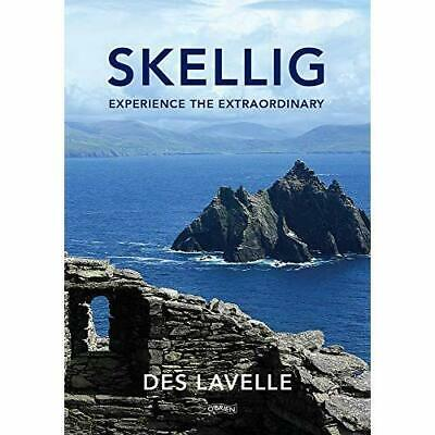 Skellig: Experience the Extraordinary - Paperback / softback NEW Lavelle, Des 25