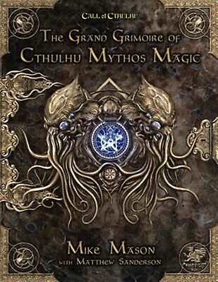 The Grand Grimoire of Cthulhu Mythos Magic by Mason, Mike -Hcover