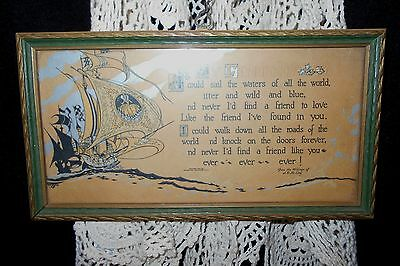 1925 Framed Buzza Motto Print MY FRIEND Poem McEvoy Sailing Ship Ocean Romantic