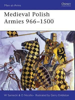 Medieval Polish Armies 966-1500 by Witold Sarnecki (English) Paperback Book Free