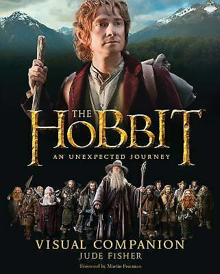 The Hobbit: an Unexpected Journey Visual Companion by Jude Fisher