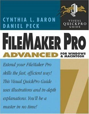 NEW - FileMaker Pro 7 Advanced for Windows and Macintosh: Visual QuickPro Guide
