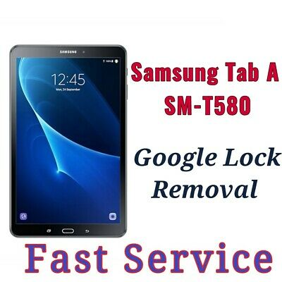 Remote Google account FRP bypass removal For Samsung Tab A SM-T580  SM-T590
