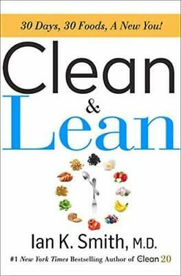 Clean & Lean: 30 Days 30 Foods by Ian K. Smith M.D Hardcover Losing weight NEW