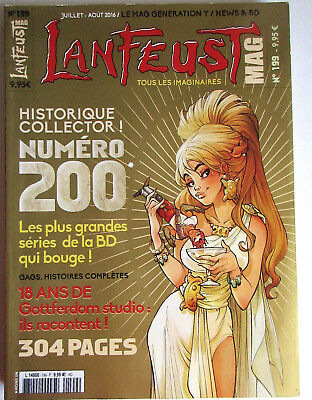 Lanfeust Mag N° Collector N° 200 - 304 Pages - Juillet-Aout 2016 -