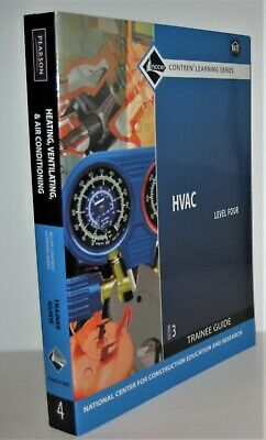 HVAC Level Four Trainee Guide 3rd Ed. by NCCER 2009 Paperback Brand New Textbook