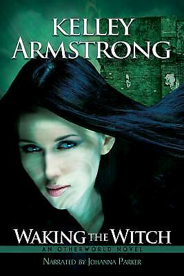 Waking the Witch  (ExLib) by Kelley Armstrong