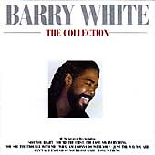 Barry White - The Collection - Greatest Hits Cd - You See The Trouble With Me +