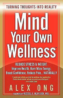 Mind Your Own Wellness by Alex Ong