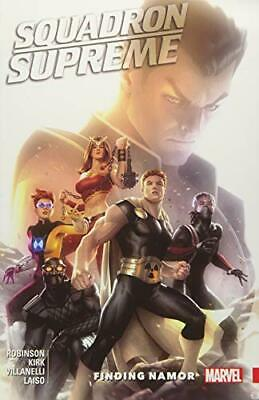 Squadron Supreme Vol. 3: Finding Namor by James Robinson New Paperback Book