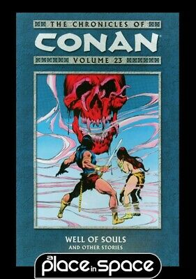 Chronicles Of Conan Vol 23 Well Of Souls - Softcover