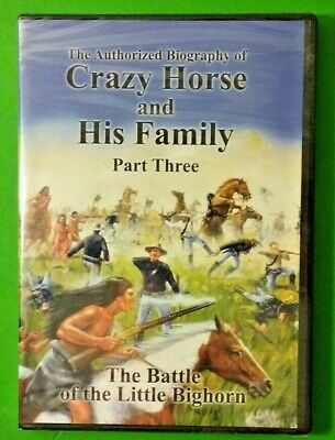 The Authorized Biography of Crazy Horse and His Family Part Three (DVD - 2008)