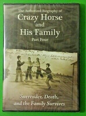 The Authorized Biography of Crazy Horse and His Family Part Four (DVD - 2009)