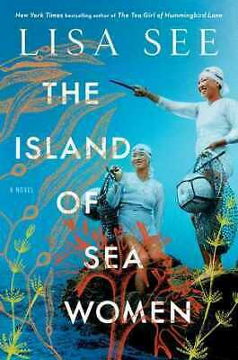 The Island of Sea Women A Novel Hardcover by Lisa See Historical Fiction NEW