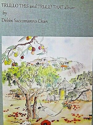 debbi saccomanno chan Picture Painting album Trullo This  and Trulli That