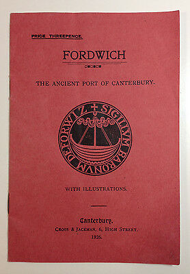 Fordwich The Ancient Port of Canterbury Booklet Cross & Jackman 1926 Illustrated