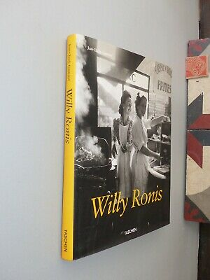 Willy Ronis: Stolen Moments by Jean -Claude Gautrand, 2005 Taschen