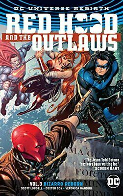 Red Hood and the Outlaws Vol. 3 (Rebirth) (Red Hood and the ... by Scott Lobdell
