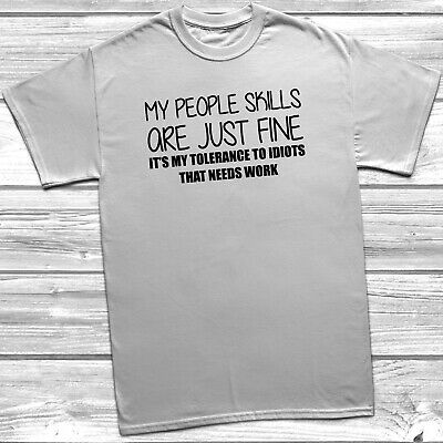 My People Skills Are Fine T-Shirt Funny Tee Gift Mens Womens Sarcastic Joke