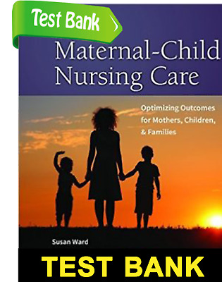 TEST BANK Maternal-Child Nursing Care, 2nd Edition PDF