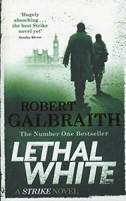 Lethal White: Cormoran Strike Book 4: Cor by Robert Galbraith New Paperback Book